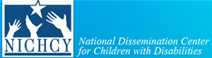 National Dissemintation Center for Children with Disabilities